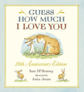 Guess How Much I Love You - 20th Anniversary Edition