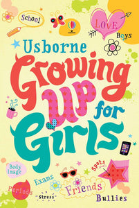 Usborne - Growing Up For Girls