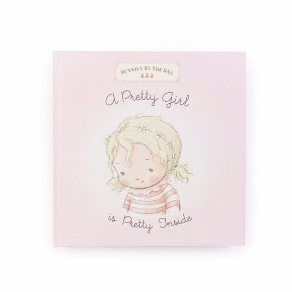 Bunnies by the Bay - A Pretty Girl Is Pretty Inside - Board Book