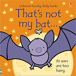 That's Not My Bat- Touch & Feel Board Book