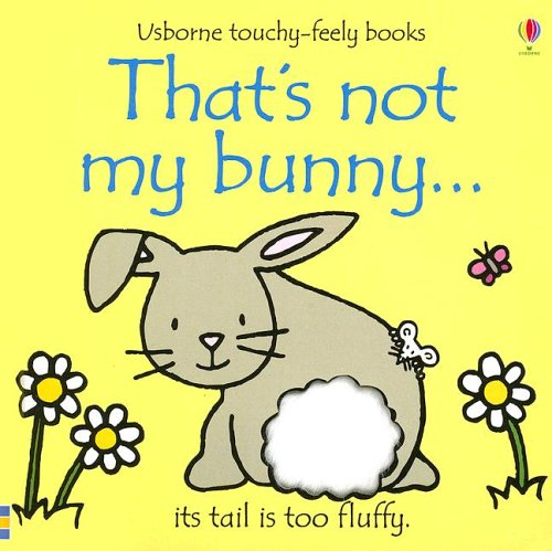 That's Not My Bunny - Touch & Feel Board Book
