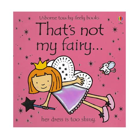 That's Not My Fairy - Touch & Feel Board Book