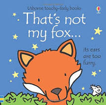 That's Not My Fox - Touch & Feel Board Book