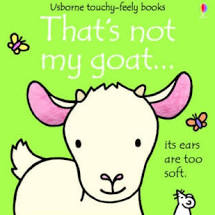 That's Not My Goat - Touch & Feel Board Book