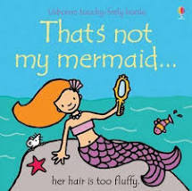 That's Not My Mermaid - Touch & Feel Board Book