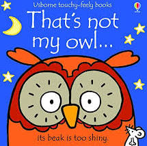 That's Not My Owl - Touch & Feel Board Book
