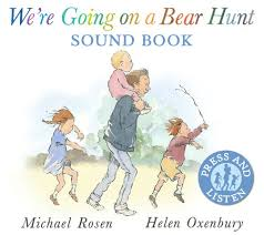 We're Going On A Bear Hunt - Sounds Board Book