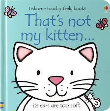 That's Not My Kitten - Touch & Feel Board Book