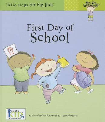 Now I'm Growing - First Day Of School