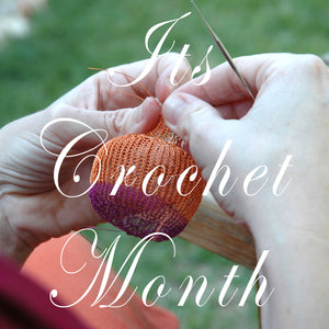 It's Crochet Month , let's celebrate with CGOA !