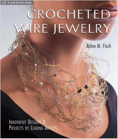 http://www.amazon.com/Crocheted-Wire-Jewelry-Innovative-Projects/dp/1579906605/ref=pd_sim_14_4?ie=UTF8&dpID=51wZt5kcytL&dpSrc=sims&preST=_AC_UL160_SR136%2C160_&refRID=1FJ60KNZ01C3XYNQZCR1