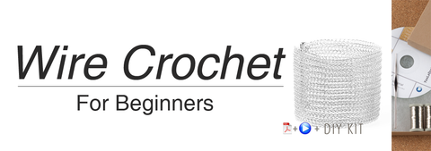 YoolaDesign Wire crochet for beginners