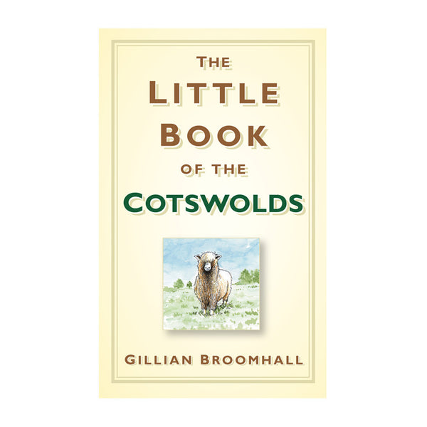 The Little Book of the Cotswolds Book