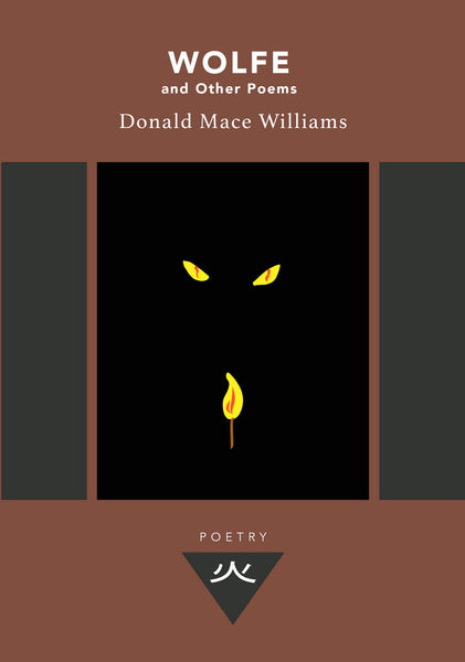 Wolfe and Other Poems by Donald Mace Williams
