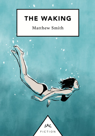 The Waking by Matthew Smith