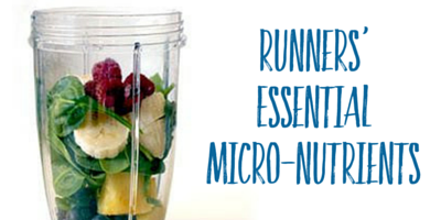Essential micro-nutrients for runners'