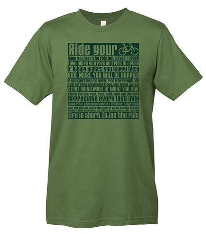 This is a green t-shirt with a bike manifesto. The manifesto reminds you to seize those once in a lifetime rides.