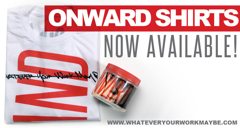 ONWARD SHIRTS NOW AVAILABLE!