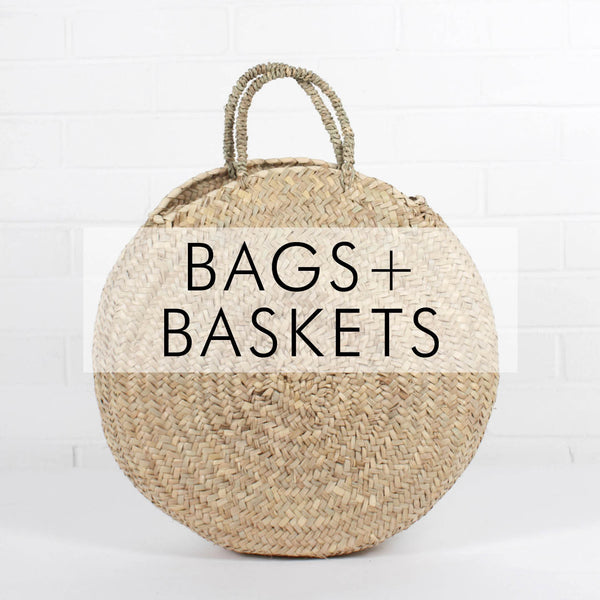 BASKETS + BAGS