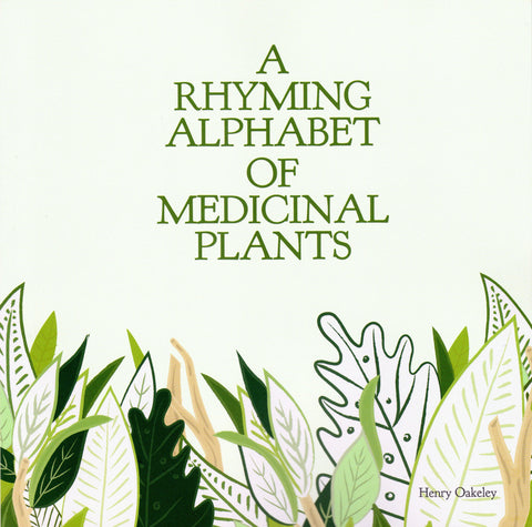 A rhyming alphabet of medicinal plants
