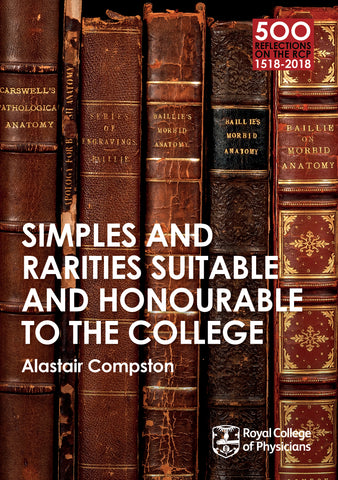 Simples and rarities suitable and honourable to the College