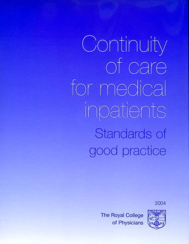 Continuity of care for medical patients: standards of good practice