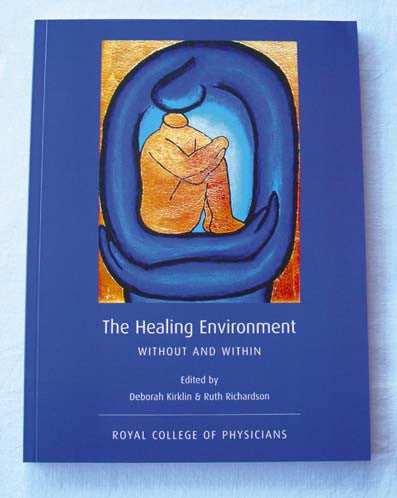Healing environment: without and within