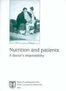 Nutrition and patients: a doctor's responsibility