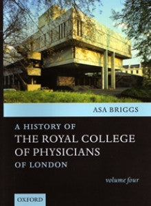 History of the Royal College of Physicians: volumes 1–4