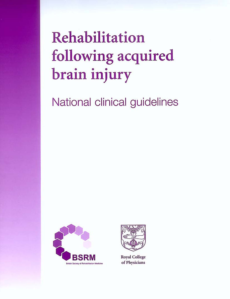 Rehabilitation following acquired brain injury: national clinical guidelines