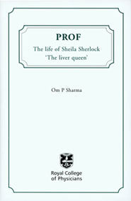 Prof: the life of Sheila Sherlock, the 'liver queen'