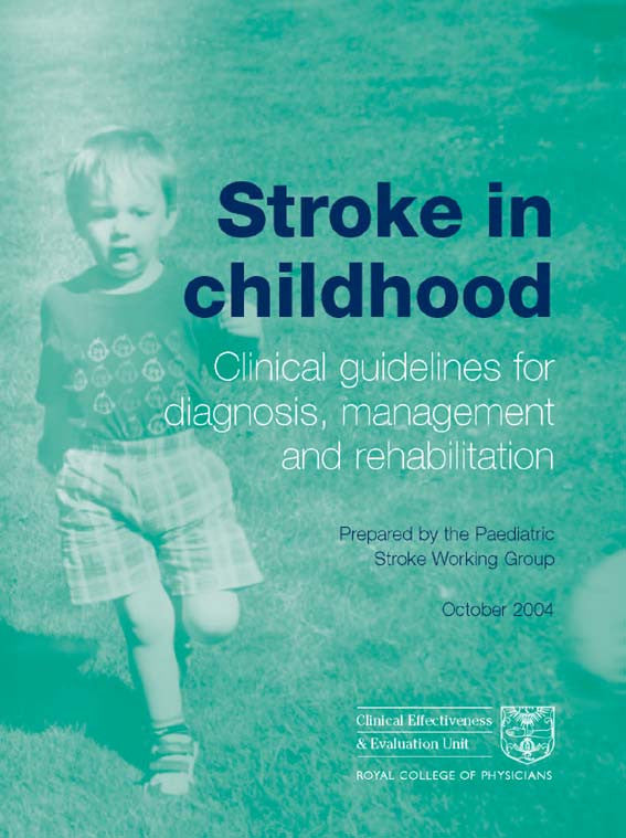 Stroke in childhood: clinical guidelines for diagnosis, management and rehabilitation