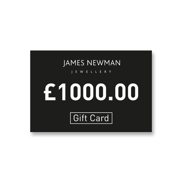 8. £1000 Gift Card - James Newman Jewellery