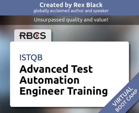 ISTQB Virtual Advanced Test Automation Engineer Boot Camp