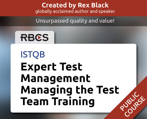 ISTQB Expert Test Management Managing the Test Team Training