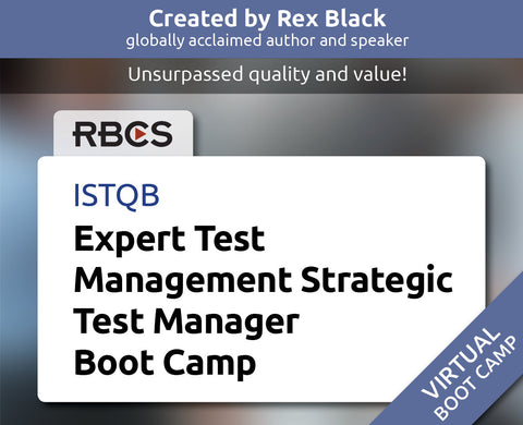 ISTQB Virtual Expert Test Management Strategic Test Manager Boot Camp