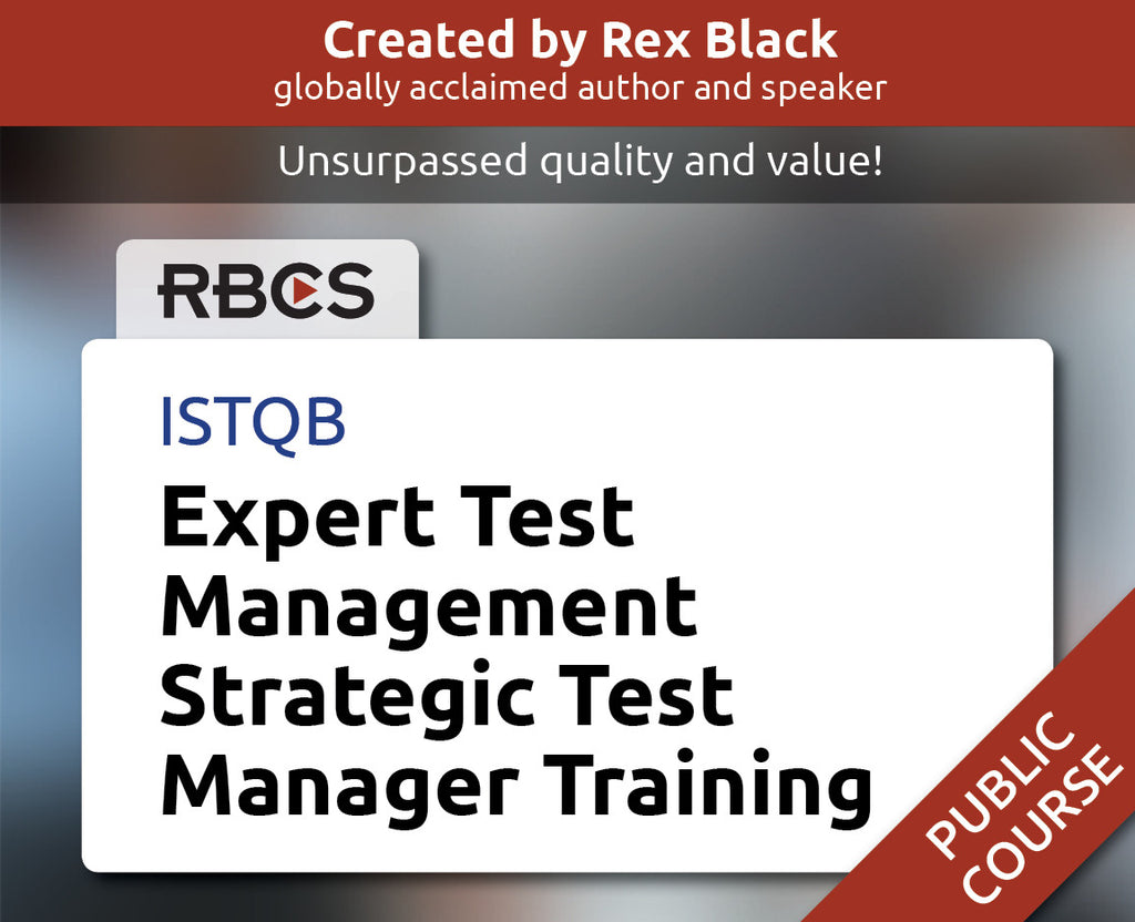 ISTQB Expert Test Management Strategic Test Manager Training