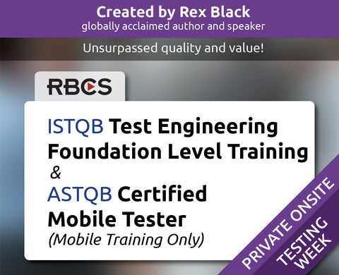 ISTQB Test Engineering Foundation Level Training & ASTQB Certified Mobile Tester (Mobile Training Only)