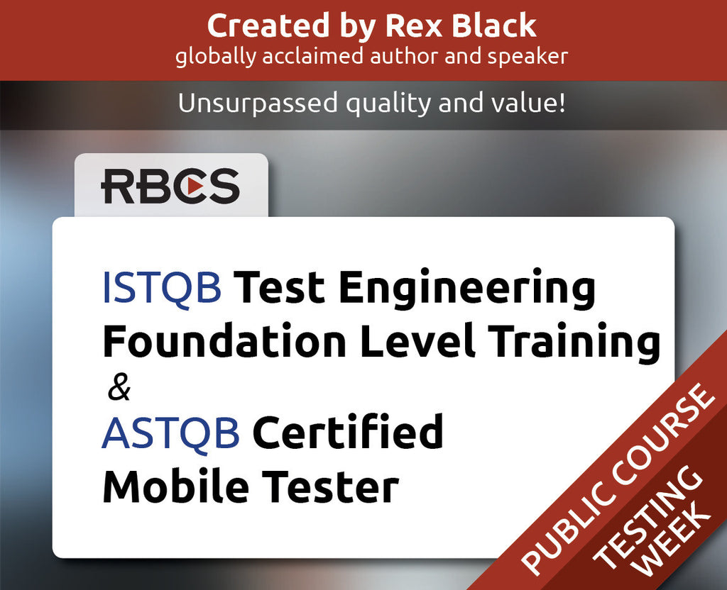 ISTQB Test Engineering Foundation Level Training & ASTQB Certified Mobile Tester