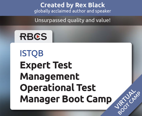 ISTQB Virtual Expert Test Management Operational Test Manager Boot Camp