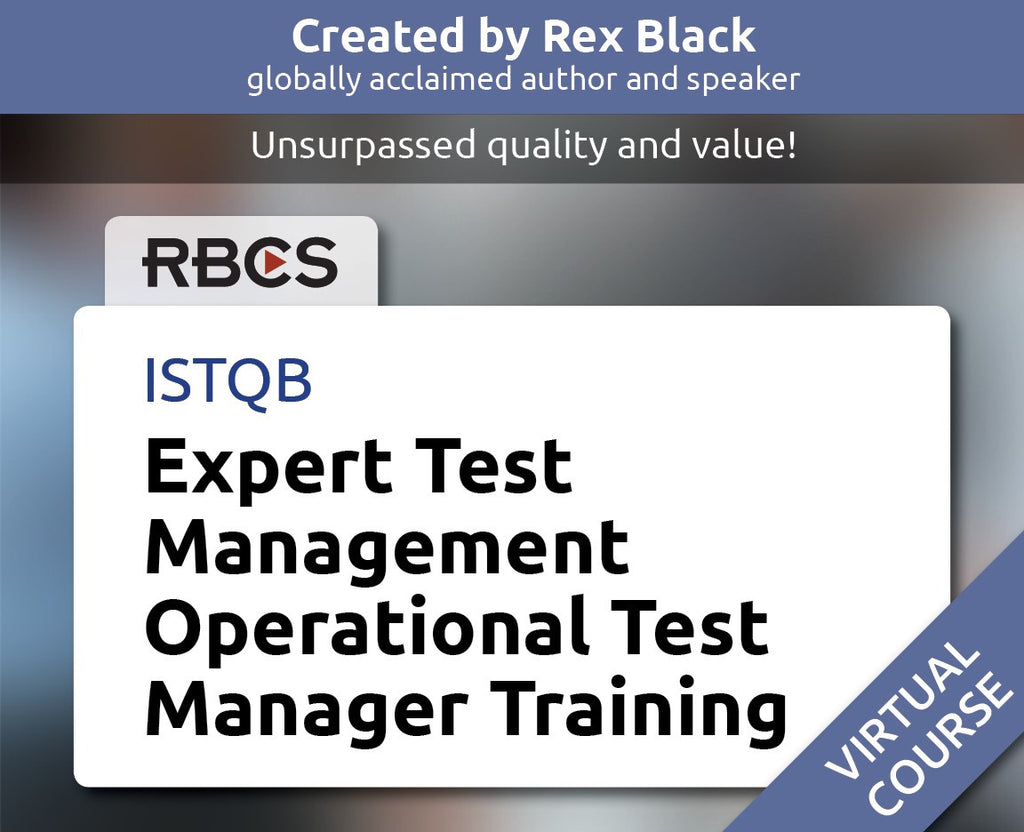 ISTQB Virtual Expert Test Management Operational Test Manager Training