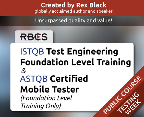 ISTQB Test Engineering Foundation Level Training & ASTQB Certified Mobile Tester (Foundation Level Training Only)