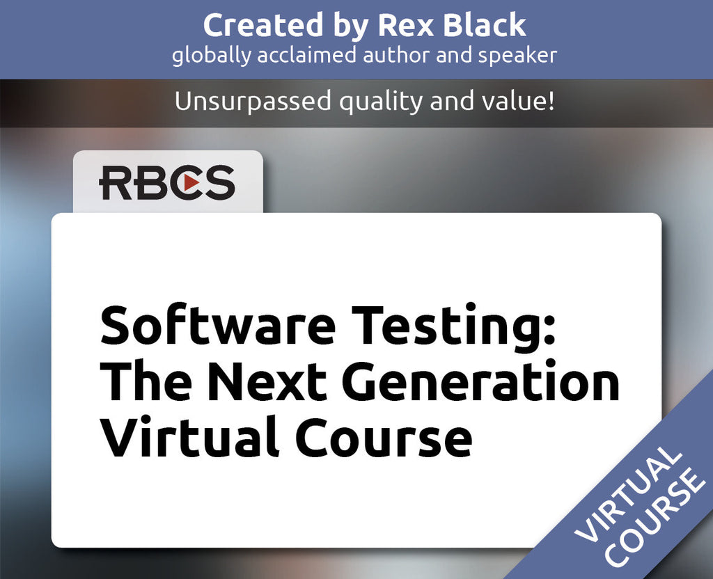Software Testing: The Next Generation Virtual Course