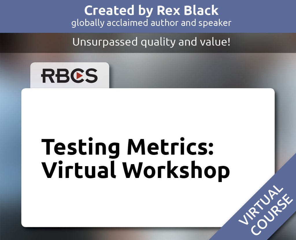 Testing Metrics: Virtual Workshop