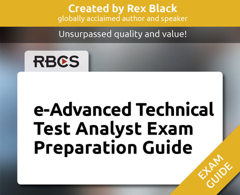 e-Advanced Technical Test Analyst Exam Preparation Guide