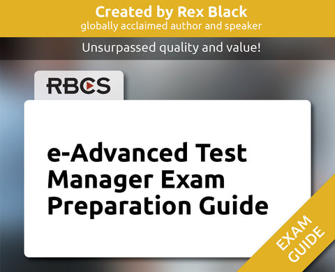 e-Advanced Test Manager Exam Preparation Guide