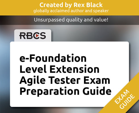 e-Foundation Level Extension Agile Tester Exam Preparation Guide
