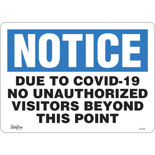 """COVID-19 No Unauthorized visitors"" Sign"