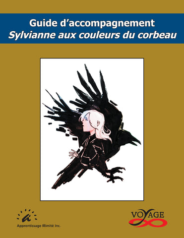 Teacher's guide : Sylvianne aux couleurs du corbeau