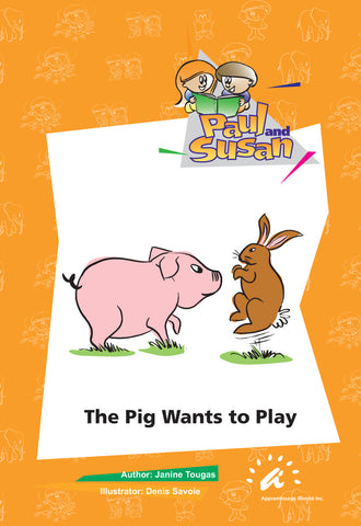 The Pig Wants to Play